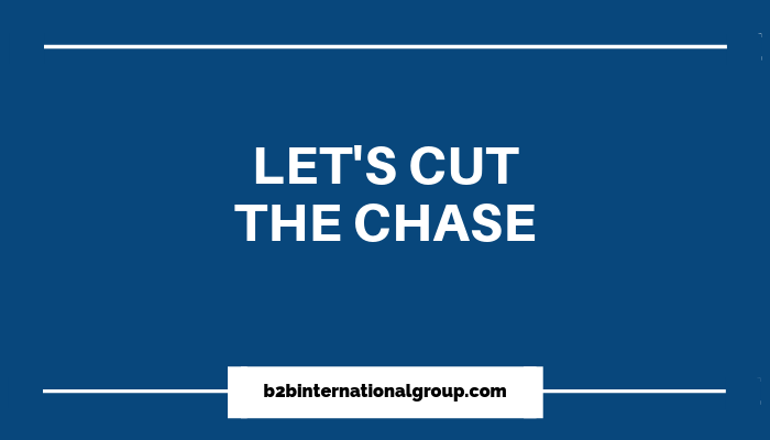 Let's Cut The Chase - On Closing the Sales